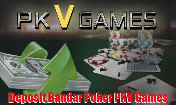 Cara-Deposit-Bandar-Poker-PKV-Games-Selain-Rekening