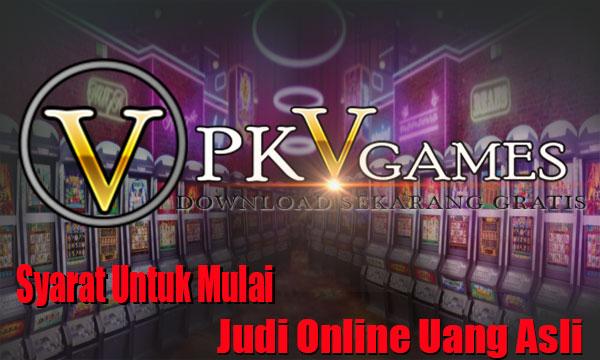 Syarat-Untuk-Mulai-Judi-Online-PKV-Games